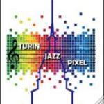 copertina turin jazz pixel