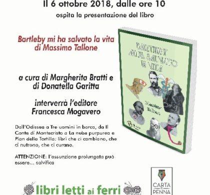 """""""Bartleby mi ha salvato la vita"""" di Massimo Tallone"""